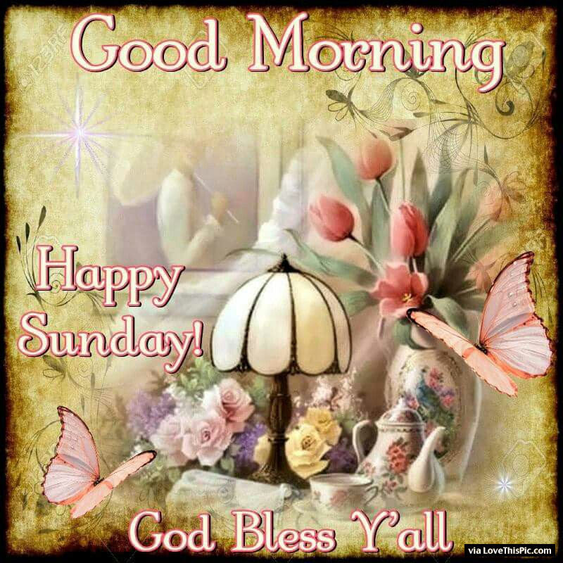 Good Morning Happy Sunday God Bless You All Pictures Photos And