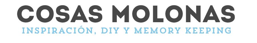 Cosas Molonas | Blog de Inspiración & DIY |
