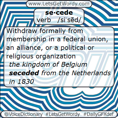 Secede 02/01/2013 GFX Definition of the Day