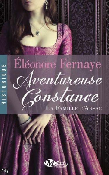 Couverture La Famille d'Arsac, tome 3 : Aventureuse Constance