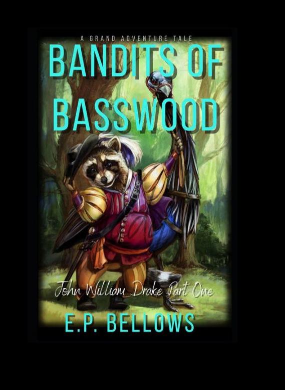 Bandits of Basswood
