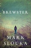 Brewster: A Novel