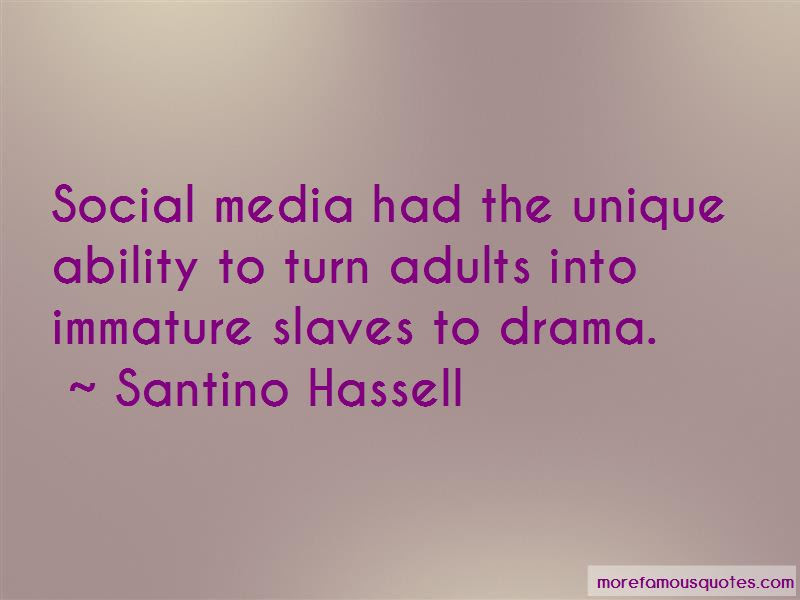 Quotes About Immature Drama Top 1 Immature Drama Quotes From Famous