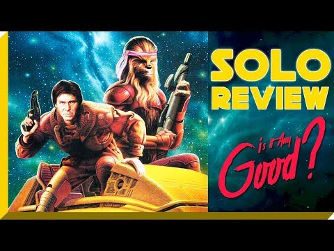 Star Wars: SOLO REVIEW The Killing Of A Golden Goose