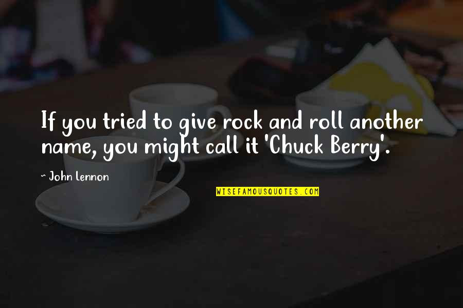 John Lennon Chuck Berry Quotes Top 6 Famous Quotes About John