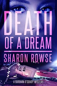 Death of a Dream by Sharon Rowse