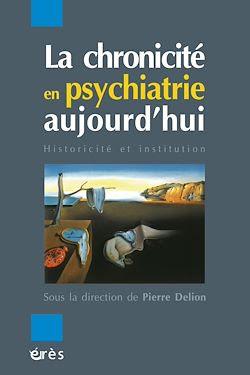 Téléchargez le livre numérique:  La chronicité en psychiatrie aujourd'hui