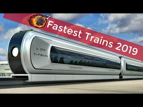Fastest High Speed Trains in the World up to 2019