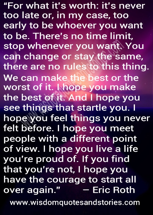 Live A Life Youre Proud Of And Have The Courage To Start All Over