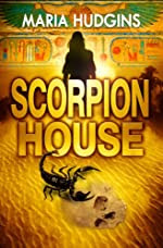 Scorpion House by Maria Hudgins