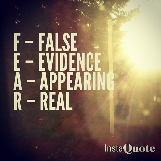 #FEAR is nothing but False Evidence Appearing Real. #Quote #MyLifeMotto #InstaQuote #TheresAnAppForThat #IMadeThisShit