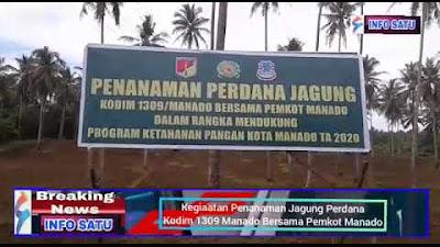 Kodim 1309 Gelar Penanaman Jagung Perdana Bersama Pemkot Manado