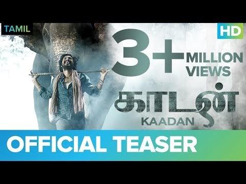 Kaadan Tamil Teaser