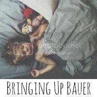 Bringing Up Bauer