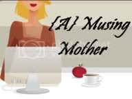 {a}Musing Mother