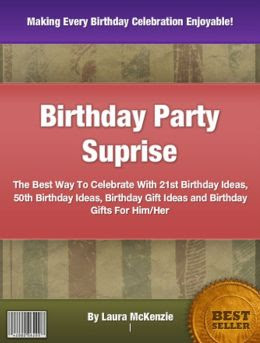... 50th Birthday Ideas, Birthday Gift Ideas and Birthday Gifts For Him