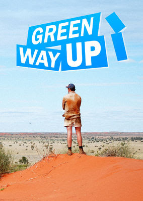 Green Way Up, The - Season 1