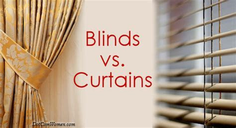 Blinds vs. Curtains For The Home   How Do I Decide?   Dot