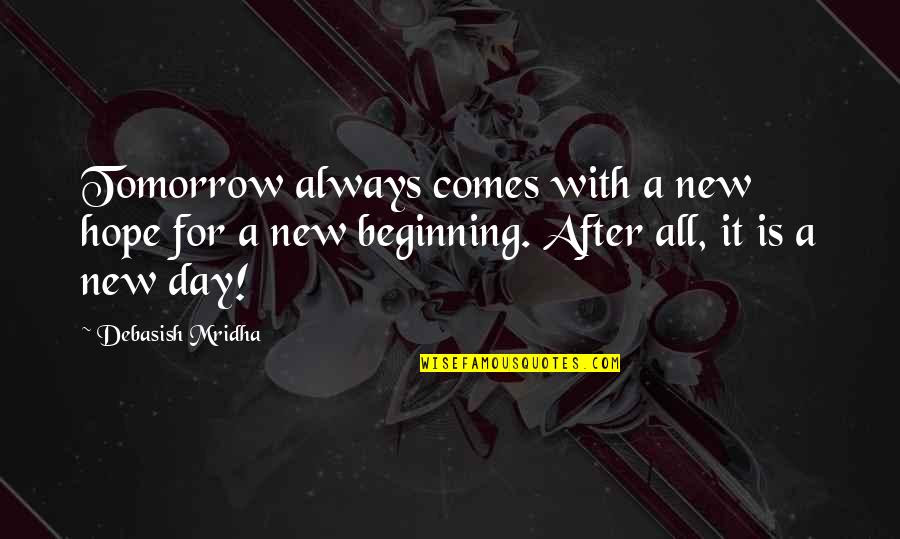 Beginning A New Day Quotes Top 29 Famous Quotes About Beginning A