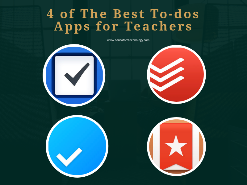 4 of The Best To-dos Apps for Teachers