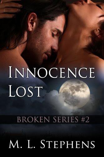 Innocence Lost (Broken Series #2) by M. L. Stephens