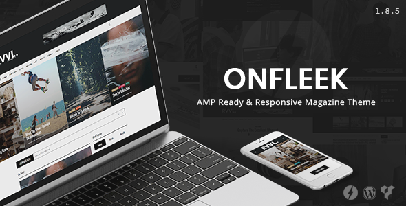 Onfleek v1.8.6 - AMP Ready and Responsive Magazine Theme