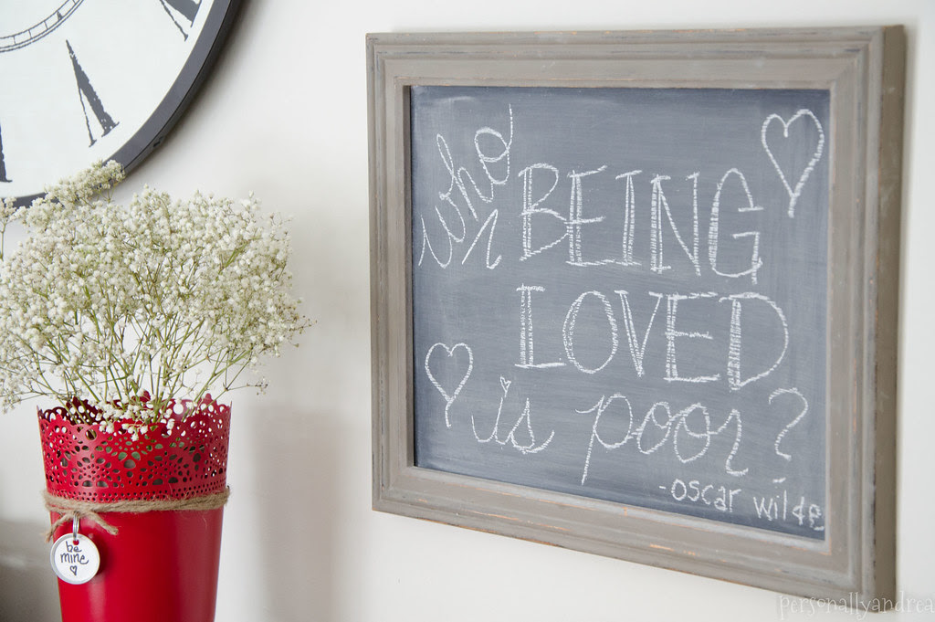 Valentine's Day Chalkboard | Who, being loved, is poor? | personallyandrea.com