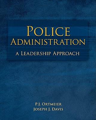 Police Administration A Leadership Approach Book By Pj Ortmeier Joseph Davis 1 Available