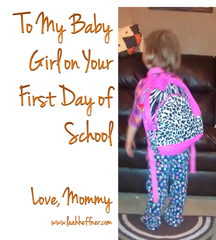 A Letter To My Daughter On Her First Day Of Preschool