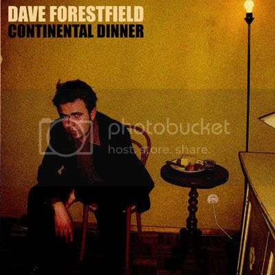 DAVE FORESTFIELD - CONTINENTAL DINNER