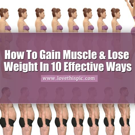 gain muscle lose weight   effective ways