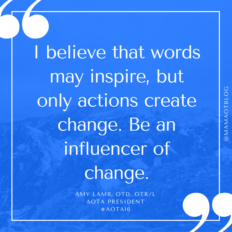 Top Quotes from AOTA Conference 2016 - Mama OT