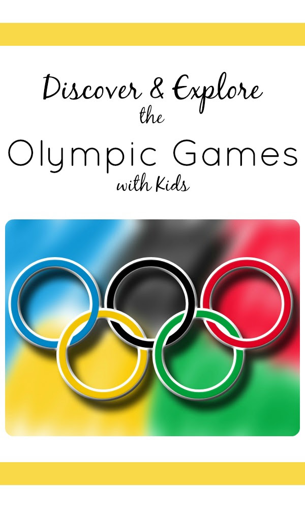 Discover and Explore the Olympic Games with Kids...resources, activities, books, and more