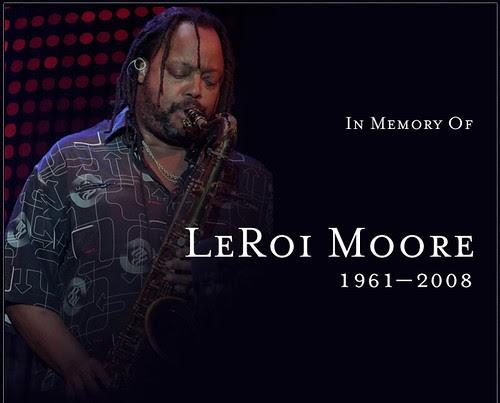 In Memory Of LeRoi Moore, 1961-2008, DMB