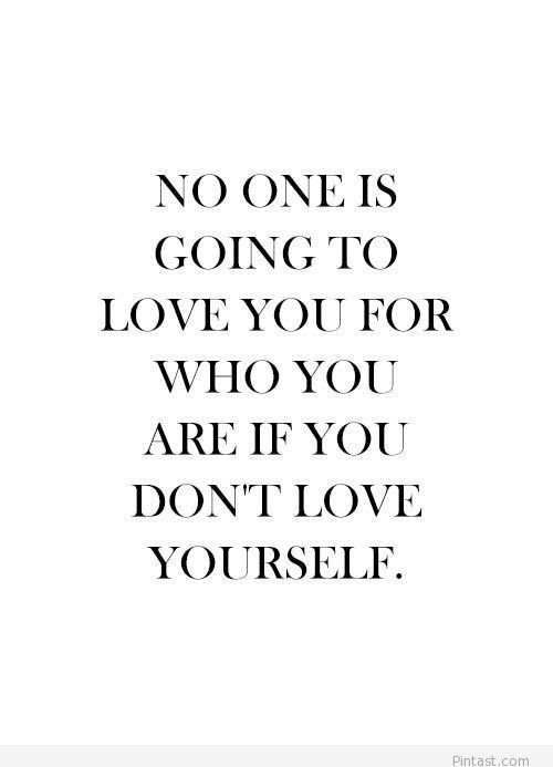 Loving Yourself Tumblr Quote Pintast Image 1703056 By Muresanhr