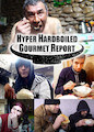 Hyper HardBoiled Gourmet Report - Season 1