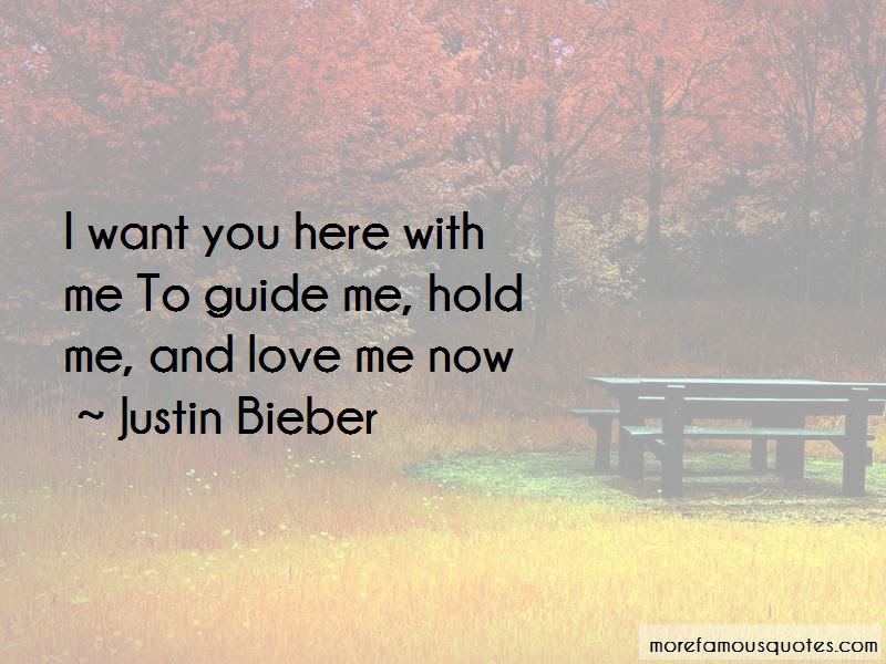 Want You Here With Me Quotes Top 41 Quotes About Want You Here With