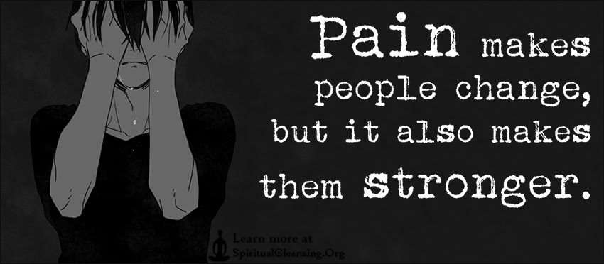 Pain Makes People Change But It Also Makes Them Stronger