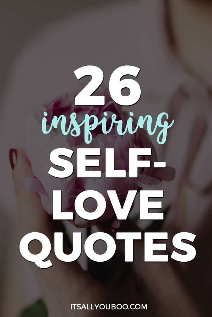 "Pinterest Pin with ""26 inspiring self love quotes"""
