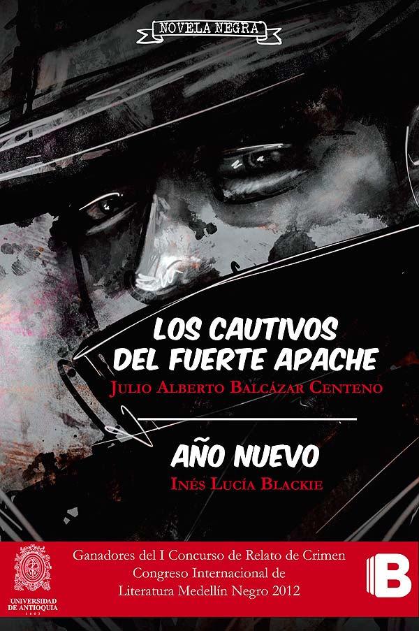 Ilustración y diseño de portada. Los cautivos del fuerte apache por Hache Holguín