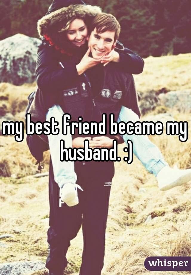 My Best Friend Became My Husband