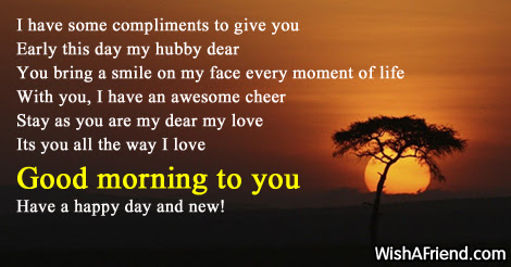 Good Morning Message For Husband I Have Some Compliments To Give
