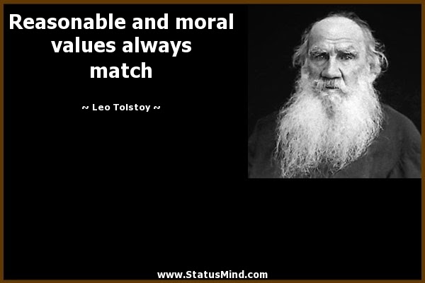 Reasonable And Moral Values Always Match Statusmindcom