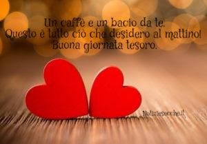 Buongiorno Tesoro Frasi Romantiche Del Buongiorno Frasi