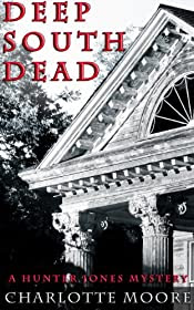 Deep South Dead by Charlotte Moore