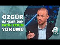 """Özgür Sancar: """"Fatih Terim'in Gerçek Teknik Direktörlük Performansını Gösterme Zamanı"""" / A Spor - A Spor"""
