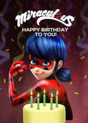 Miraculous: Ladybug & Cat Noir: Happy...