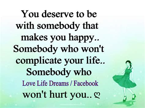 U Deserve Someone Better Quotes
