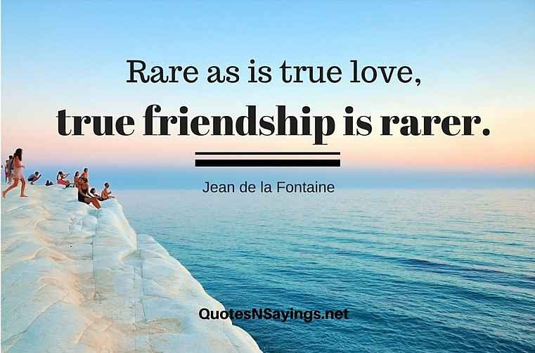Jean De La Fontaine Quote Rare As Is True Love