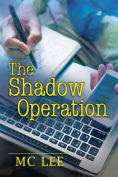 Title: The Shadow Operation, Author: MC Lee